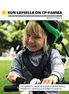 Kun lapsella on CP-vamma -oppaan kansi. Kuvassa pieni lapsi hymyilee kypärä päässä.